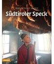 südtiroler speck tradition mit würze, südtiroler speckbuch, libro sullo speck